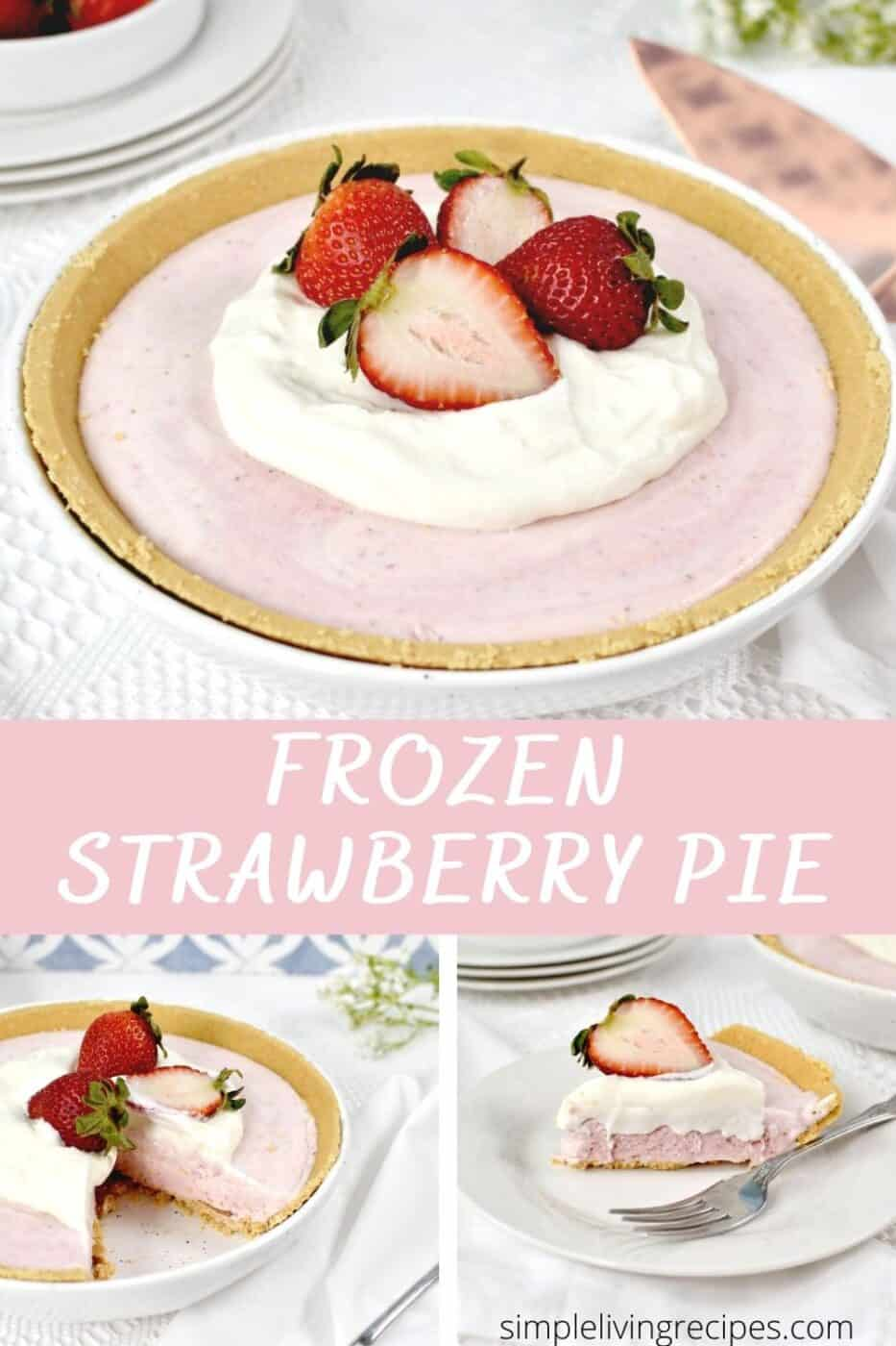 Pin for Pinterest with photos of the frozen strawberry pie